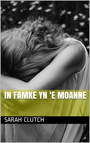 In famke yn 'e moanne (Frisian Edition)