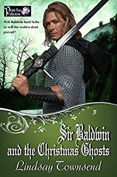 Sir Baldwin and the Christmas Ghosts by [Townsend, Lindsay]