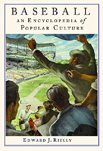 [Baseball: An Encyclopedia of Popular Culture] (By: Edward J. Rielly) [published: November, 2000]