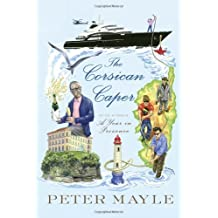 The Corsican Caper: A novel by Peter Mayle (2014-05-13)
