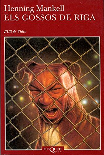 Els gossos de Riga (Volumen independiente Book 1) (Catalan Edition) por Henning Mankell