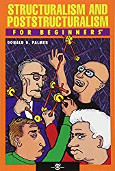 Structuralism And Poststructuralism For Beginners