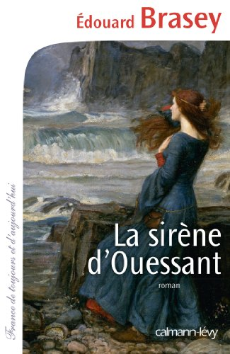 La Sirène d'Ouessant par Edouard Brasey