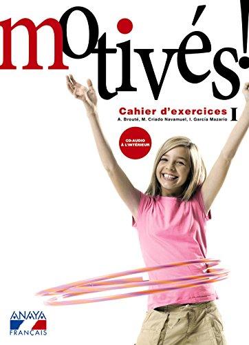 Portada del libro Motivés! I. Cahier d'exercices et Portfolio. (Anaya Français) - 9788466787956