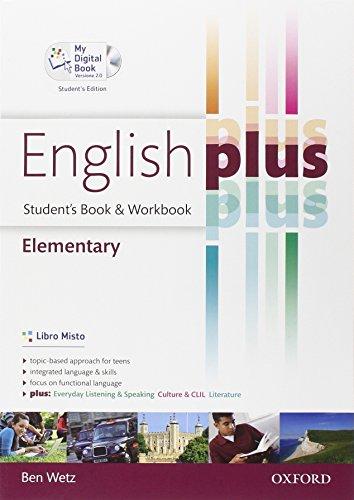 English plus. Elementary. Student's book-Workbook-My digital book. Per le Scuole superiori. Ediz. speciale. Con espansione online