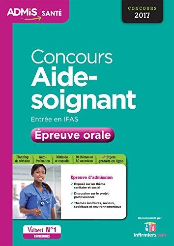 Concours Aide-soignant - Entrée en IFAS - Épreuve orale - Concours 2017
