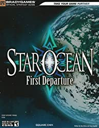 STAR OCEAN: First Departure Official Strategy Guide (Official Strategy Guides (Bradygames)) by BradyGames (2008-10-17)
