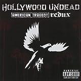 Songtexte von Hollywood Undead - American Tragedy Redux