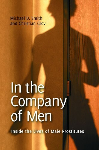 in-the-company-of-men-inside-the-lives-of-male-prostitutes-sex-love-and-psychology-by-michael-d-smit