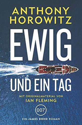 Buchseite und Rezensionen zu 'James Bond: Ewig und ein Tag' von Anthony Horowitz