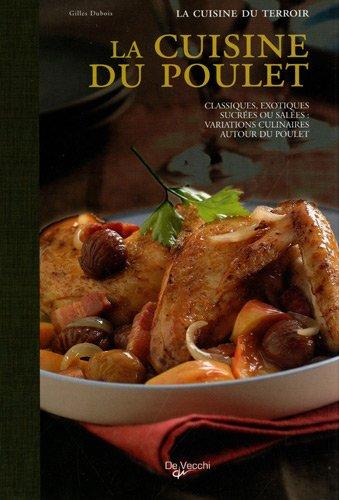 La cuisine du poulet par Gilles Dubois