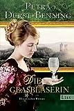 Die Amerikanerin: Historischer Roman (Die Glasbläser-Saga, Band 2)