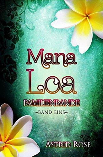 Mana Loa (1): Familienbande
