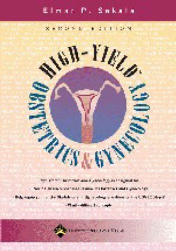 High-yield Obstetrics and Gynecology (High-yield) (High-Yield Series) by Elmar P. Sakala (2005-04-01)