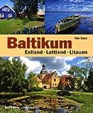 Baltikum: Estland, Lettland, Litauen