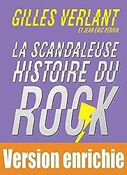La Scandaleuse Histoire du Rock - Les 50 meilleures chroniques
