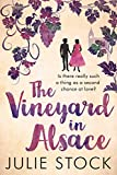 The Vineyard in Alsace: A feel-good, heartwarming romance