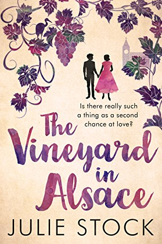 The Vineyard in Alsace by [Stock, Julie]