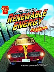 A Refreshing Look at Renewable Energy (Graphic Science) by Katherine Krohn (2010-01-15)