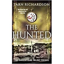 The Hunted (Prequel to the Darkest Hand Trilogy)