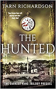 Book cover image for The Hunted (Prequel to the Darkest Hand Trilogy)