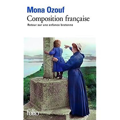 Composition française. Retour sur une enfance bretonne (Folio t. 5137)