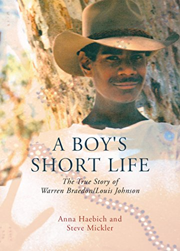 A Boy's Short Life: The Story of Warren Braedon/Louis Johnson