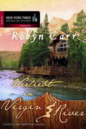 Buchseite und Rezensionen zu 'Verliebt in Virgin River' von Robyn Carr