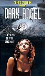 Dark Angel - Episode pilote / Il n'y a pas de futur sans passé (Episode 1) [VHS]
