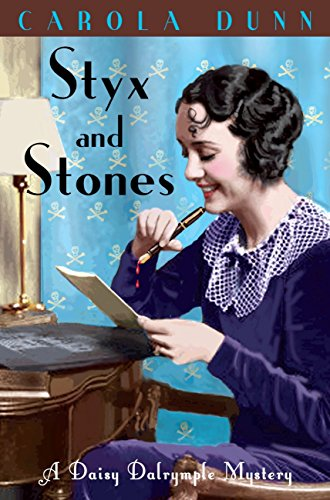 Styx and Stones (A Daisy Dalrymple Mystery)