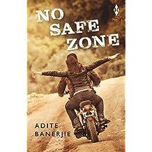 No Safe Zone