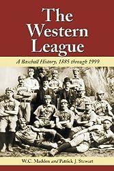The Western League: A Baseball History, 1885 to 1999