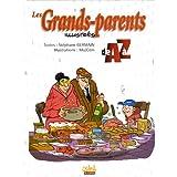 Les Grands-parents illustrés de A à Z