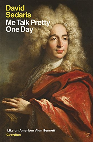 Me Talk Pretty One Day (English Edition)