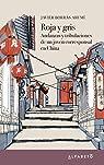Roja y gris: Andanzas y tribulaciones de un joven corresponsal en China par Borràs
