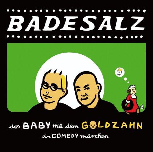 Das Baby mit dem Goldzahn: Kabarett