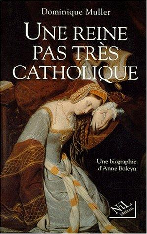 REINE PAS TRES CATHOLIQUE