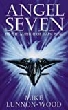 Cover of: Angel Seven   Mike Lunnon-Wood