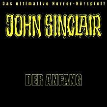 John Sinclair - Der Anfang: Hörspiel