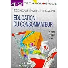 Education du consommateur, 4e-3e technologique. Travaux dirigés