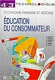 Image de Education du consommateur, 4e-3e technologique. Travaux dirigés
