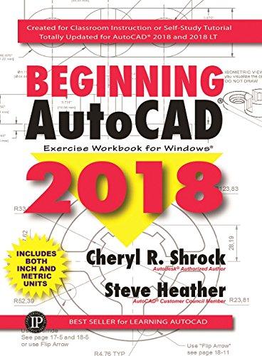 Beginning AutoCAD Exercise Workbook 2018