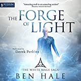The Forge of Light: The White Mage, Book 5