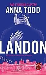Landon (After, Tome 8) de Anna Todd