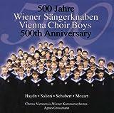 Songtexte von Wiener Sängerknaben - 500 Jahre Wiener Sangerknaben