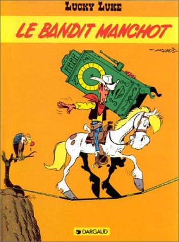 Lucky Luke, Tome 18 : Le Bandit manchot par Morris, Bob De Groot