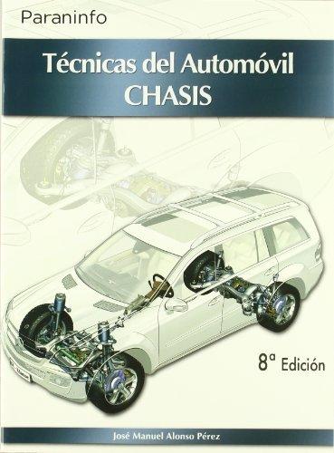 Técnicas del automóvil. Chasis por JOSE MANUEL ALONSO PEREZ
