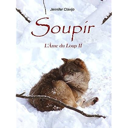 Soupir  (L'Âme du Loup II)