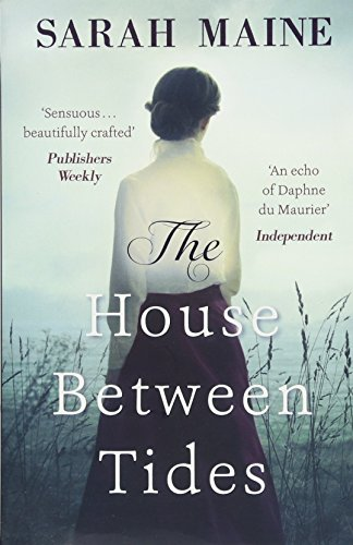 The House Between Tides: WATERSTONES SCOTTISH BOOK OF THE YEAR 2018