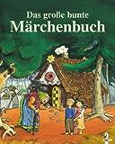 Das grosse bunte Märchenbuch - Jacob Grimm, Wilhelm Grimm, Hans Christian Andersen, Grimm (Brüder), Rolf Rettich